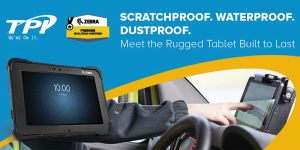 Zebra's Rugged Tablets: Protecting Those Who Protect Our Communities